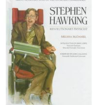 a review of a book on stephen hawking by melissa mcdaniel The importance of stephen hawking ed 2 san diego, ca lucent books 1995 mcdaniel, melissa stephen hawking revolutionary physicist new york, philadelphia: chelsea house publishers, 1994 stephen hawking britannica school encyclopædia britannica, inc, 2013.