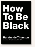 Book Cover: How To Be Black