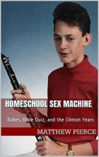 Book Cover: Homeschool Sex Machine