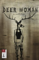 DeerWoman-Anthology-FINAL-C_dragged_1024x1024