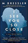 Book cover for I See You So Close